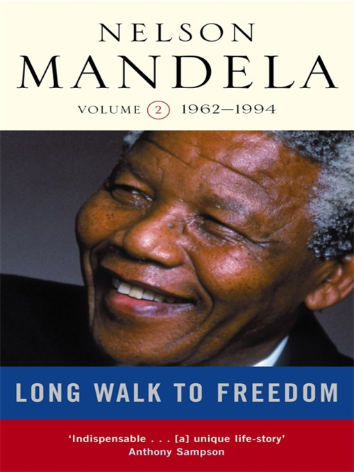 A Long Walk to Freedom, Volume 2 (eBook): 1962-1994